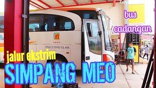 Walau Rusak, Berani Jalur Ekstrim ! Trip Report Bus Rosalia Indah Merak – Muaraenim