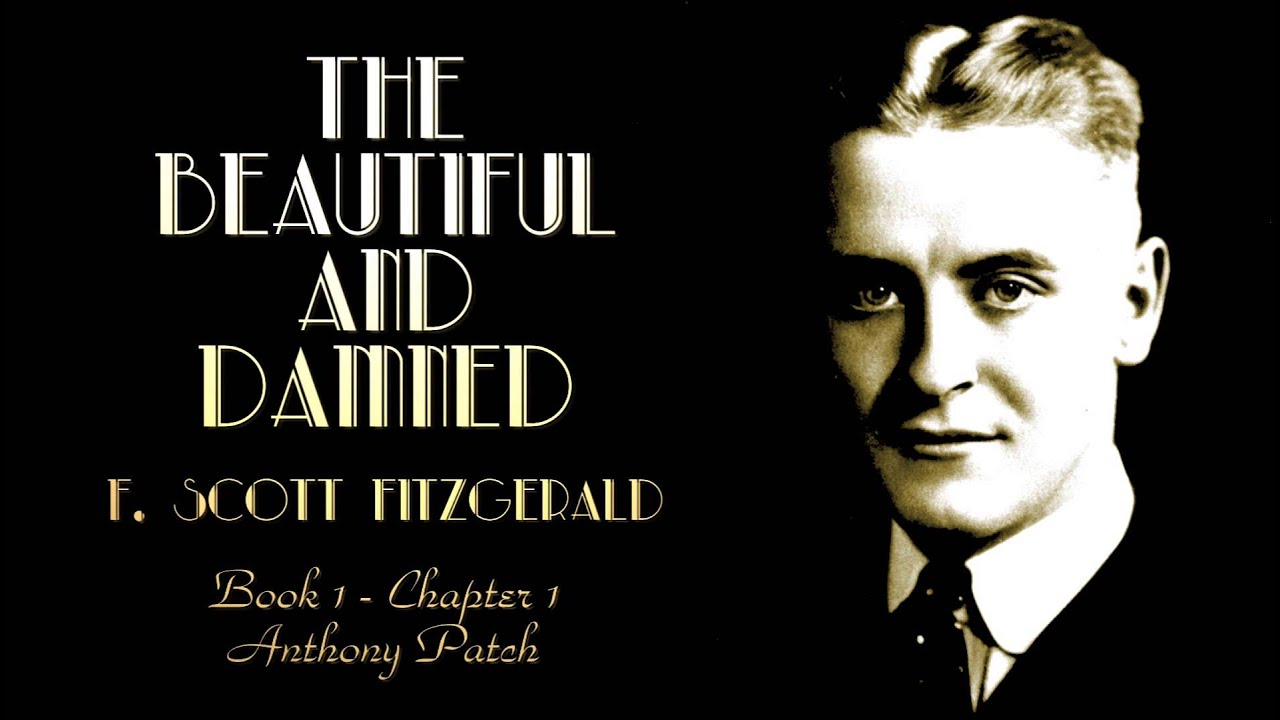 the beautiful and damned by f scott fitzgerald bk1 ch1
