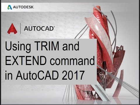 how to Using the TRIM and EXTEND command in AutoCAD 2017