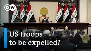 Iraqi parliament votes to expel US troops | DW News