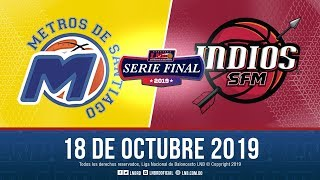 Serie Final Juego 4   Metros Vs  Ndios 18 Oct. 2019