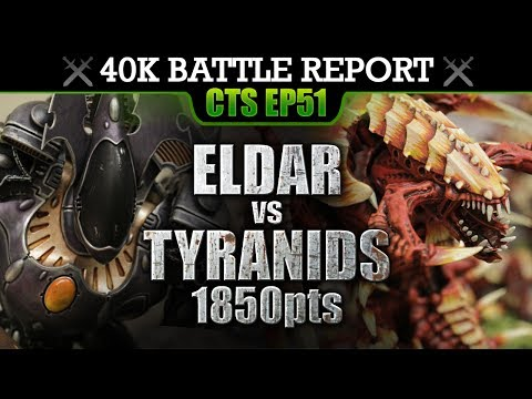 Eldar vs Tyranids WH40K Battle Report CTS51: MIND WAR! 1850pts | HD