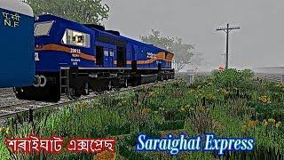 12346 Saraighat Express শৰ ইঘ ট এক সপ র ছ सर ईघ ट एक सप र स In MSTS Open Rail