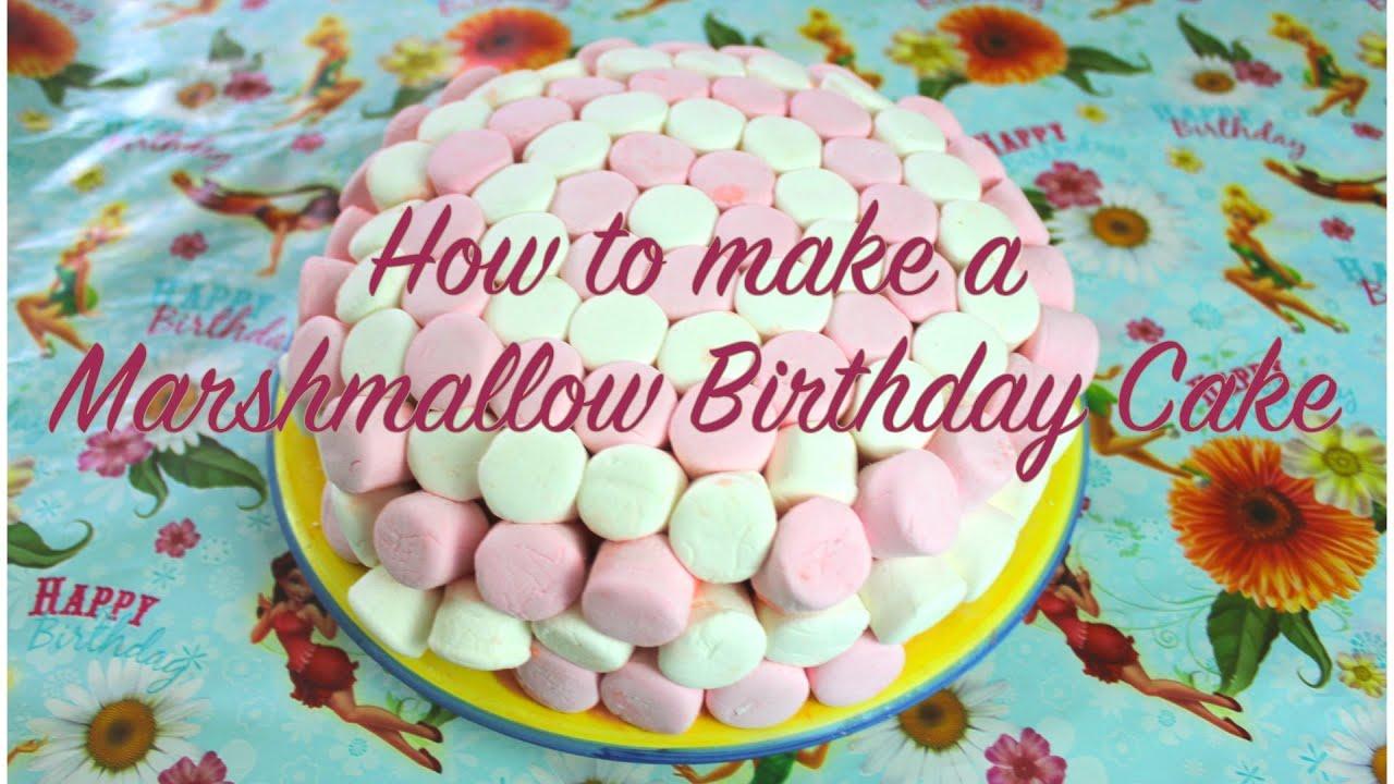 How to Make a Marshmallow Birthday Cake YouTube
