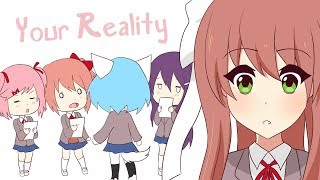 Your Reality | Animation (Doki Doki Literature Club)