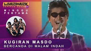 Cover images Bercanda Di Malam Indah - Kugiran Masdo | #SFMM33