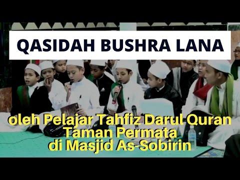 Qasidah Bushra Lana (Bhgn 1) di Masjid As-Sobirin