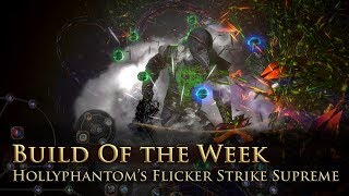 Build of the Week S9E5: Hollyphantom's Flicker Strike Supreme