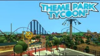 CREATING OUR OWN PARK #2 ROBLOX Theme Park Tycoon 2
