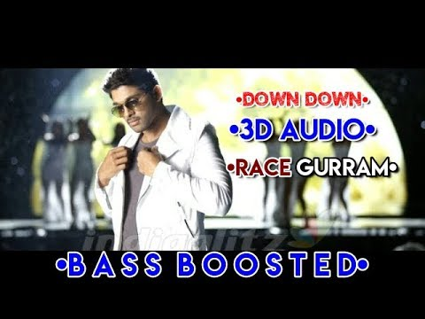 Down Down|| 3D Audio||Extreme Bass Boosted||Race Gurram||Use Headphones||HQ