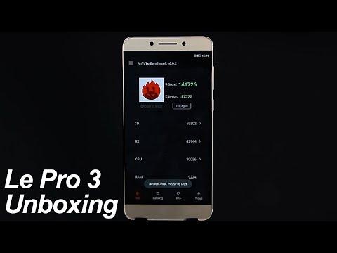 LeEco LeTV Le Pro 3 Unboxing & Antutu Benchmark