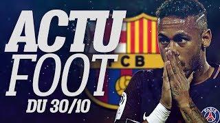 NEYMAR REGRETTE D'AVOIR QUITTE LE FC BARCELONE ?? CA#21