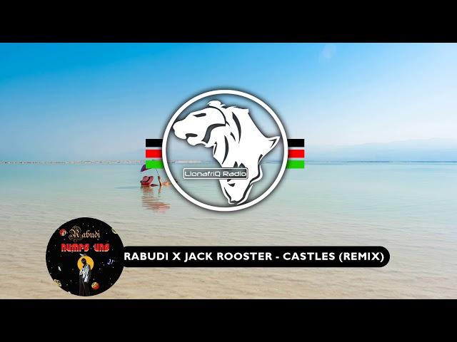 Rabudi X Jack Rooster - Castles (Remix) | House