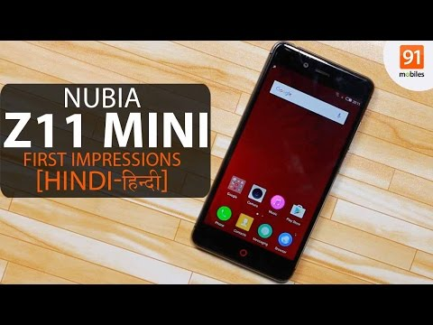 Nubia Z11 Mini :First Look | Hands on | Price [Hindi-हिन्दी]