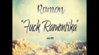 Ramon - Fuck Ramontika