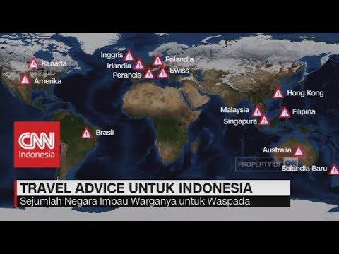 Eskalasi Teror Bom, 14 Negara Terbitkan Travel Advice Untuk Indonesia