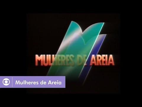 Mulheres de Areia (1993): Assista a abertura da novela