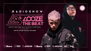 GET LOOZE Presents: Looze the Beat ep.21: GET LOOZE ft. SIHK