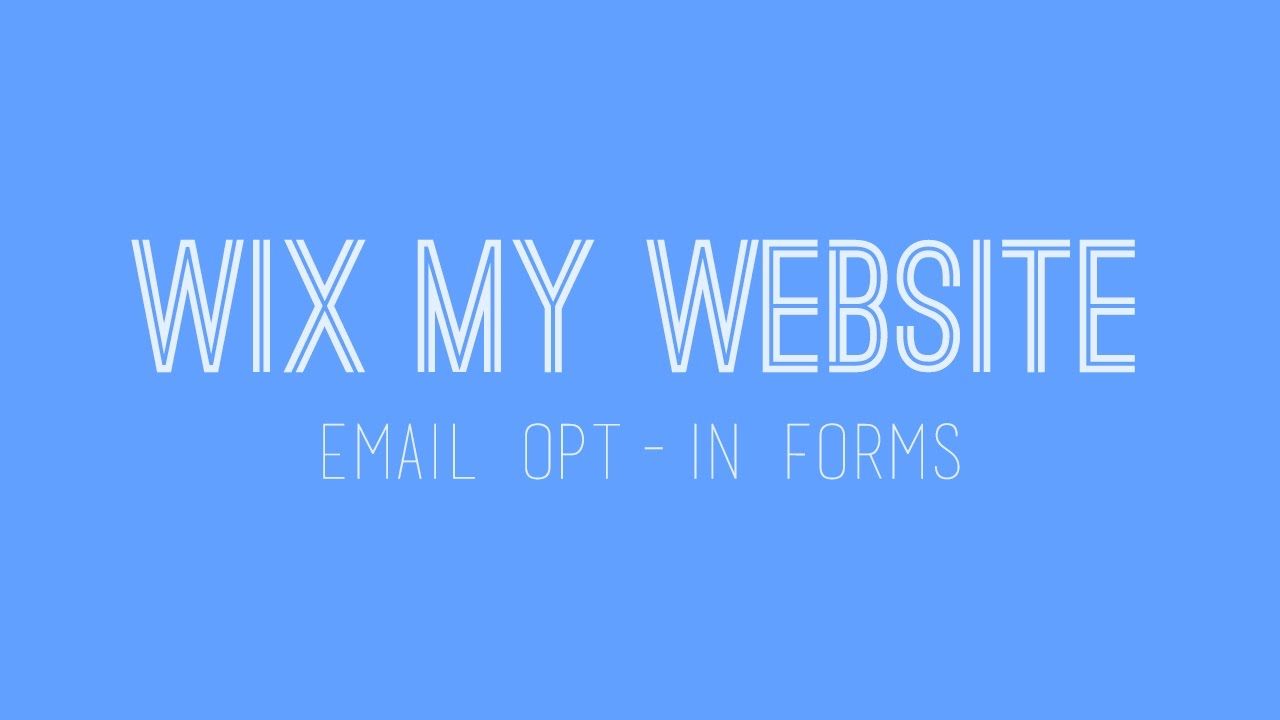 How to build a Wix website - Adding an Email Opt In form in Wix - Wix  Tutorial For Beginners