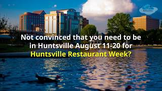 Huntsville Restaurant Week - August 11-20, 2017