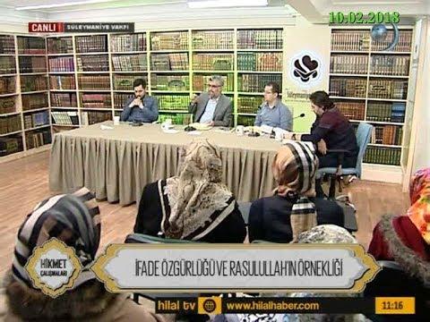 10-02-2018 � Özgürlüğü ve Rasulullah'ın Örnekliği - Hikmet Çalışmaları – Hilal TV
