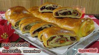 PAN DE JAMÓN NAVIDEÑO VENEZOLANO la receta más fácil y divina de todas