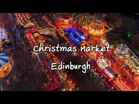 Christmas Market Edinburgh 2019