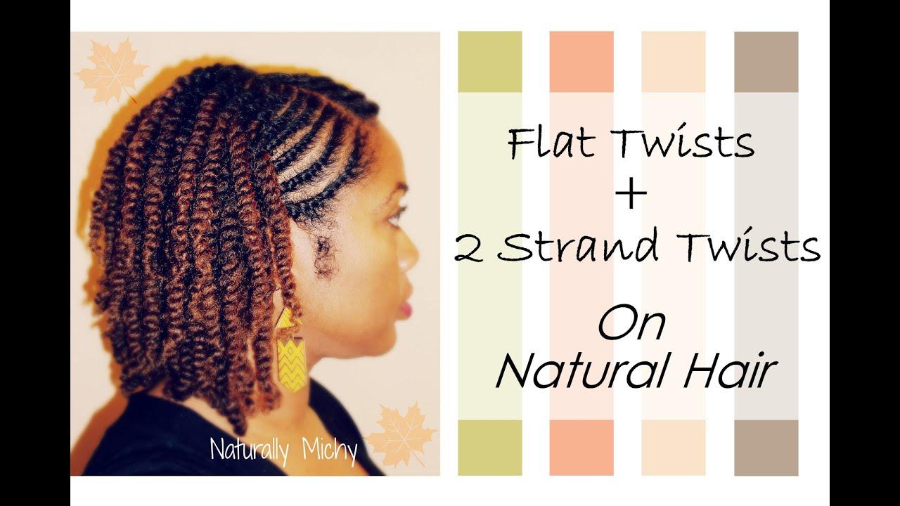 Flat Twists 2 Strand Twists Natural Hair Naturally
