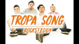 Tropa Song - Rocksteddy (Official Music Video)