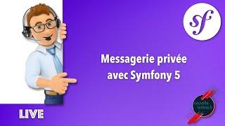 Miniature catégorie - 19 - Création d'un système de messagerie privée avec Symfony 5