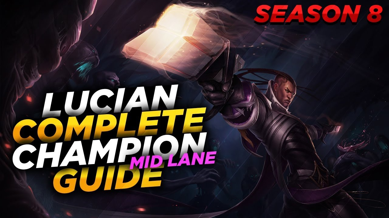 LUCIAN COMBOS GUIDE S10 LOL 2020 | LUCIAN GUIDE LEAGUE OF