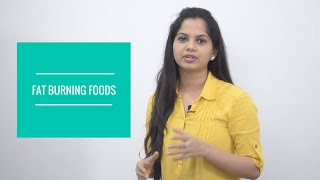 7 Fat burning foods that you missed | Dr. Arpitha Komanapalli