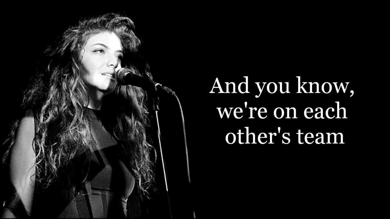 Lorde - Team (Lyrics) - YouTube