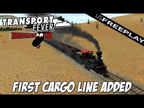 Transport Fever | US Free Play Ep2 | Cargo Line