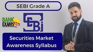 SEBI Grade A Securities Market Awareness Syllabus