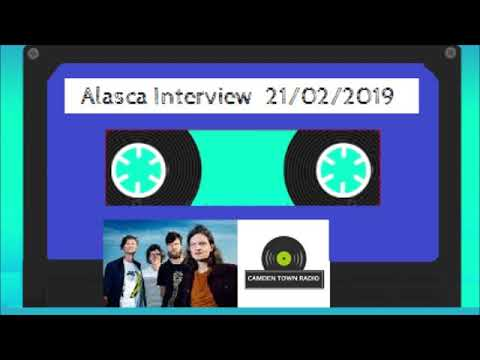 Alasca Interview - Camden Town Radio - 21/02/2019