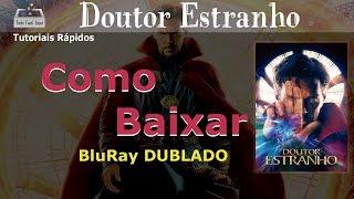 como baixar Doutor Estranho (2017) BluRay  1080p Dublado Download