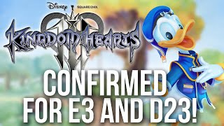 Kingdom Hearts 3 Confirmed For D23 (Possibly For E3)