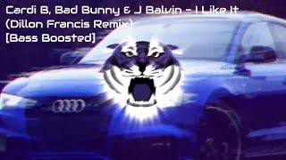 Cardi B, Bad Bunny & J Balvin - I Like It (Dillon Francis Remix)[Bass Boosted]