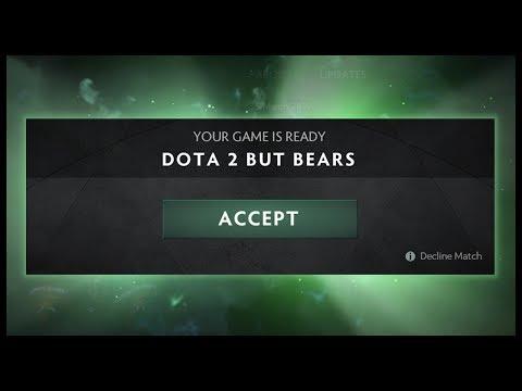 Dota 2 But Bears thumbnail