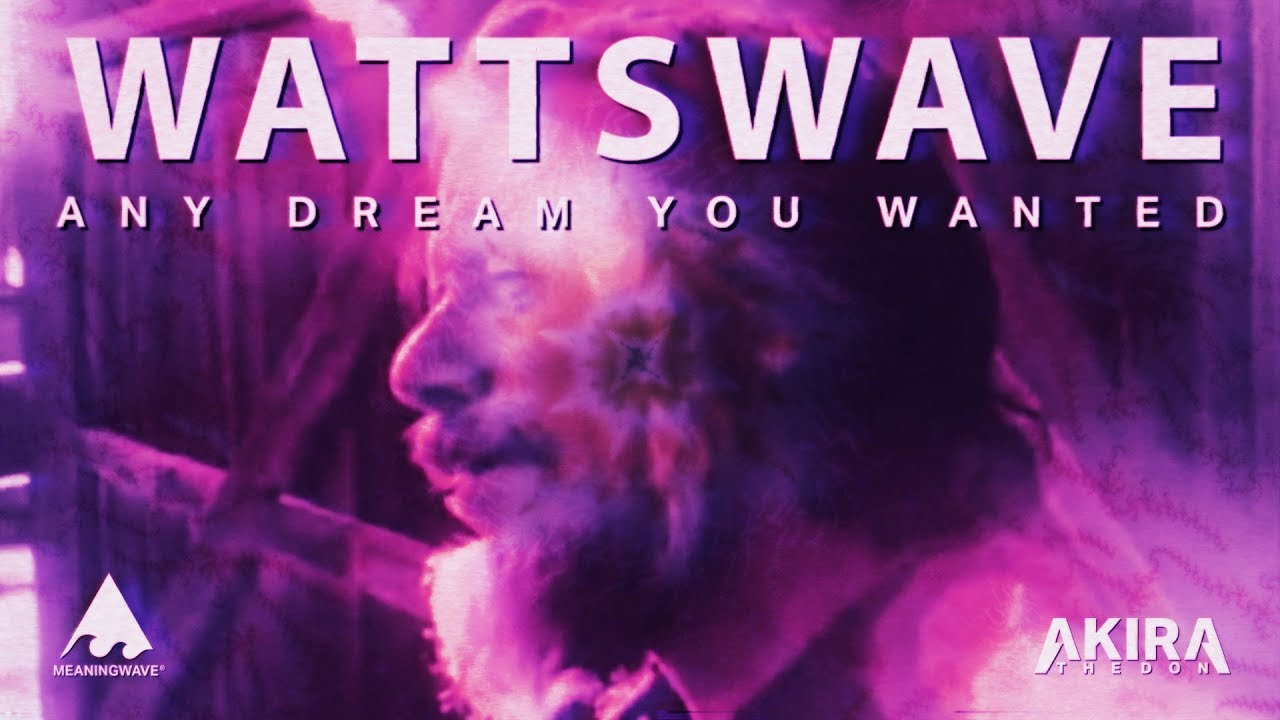 Any Dream You Wanted ft. Alan Watts ( WATTSWAVE ⚡🌊 )