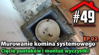 #49 Murowanie komina systemowego EP02 - Wyczystka - Budowa domu na płycie fundamentowej samemu