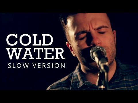 Cold Water - Major Lazer Acoustic Cover feat Justin Bieber & MØ Music Video