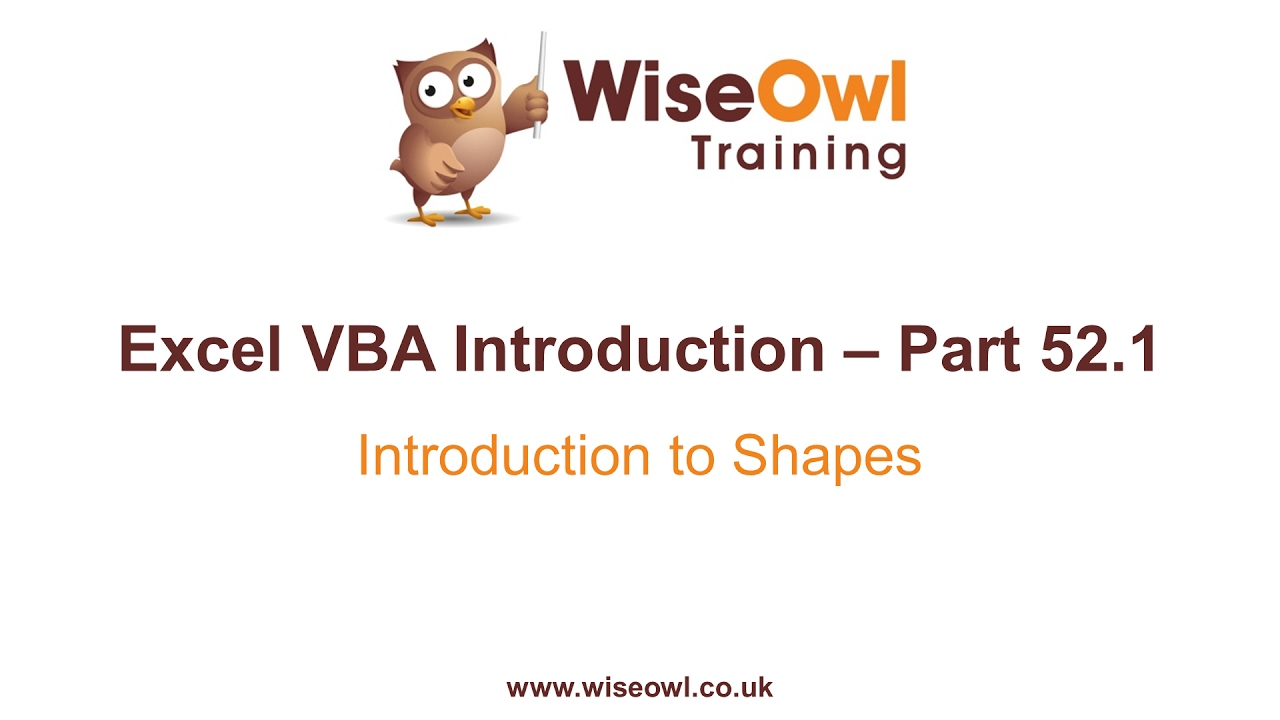 Excel VBA Introduction Part 52 1 - Introduction to Shapes