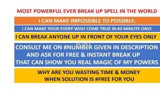 Powerful Break Up Spells | Break Them Up & Return My Lover Spell Free | Easy  Break up Spells