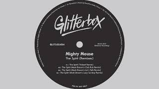 Mighty Mouse - The Spirit (Mark Broom's Club Rub Remix)