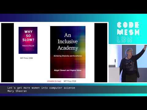 Mary Sheeran - Let's get more women into computer science | Code Mesh LDN 19