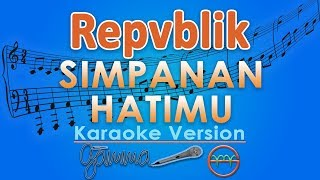 Repvblik Simpanan Hatimu by GMusic