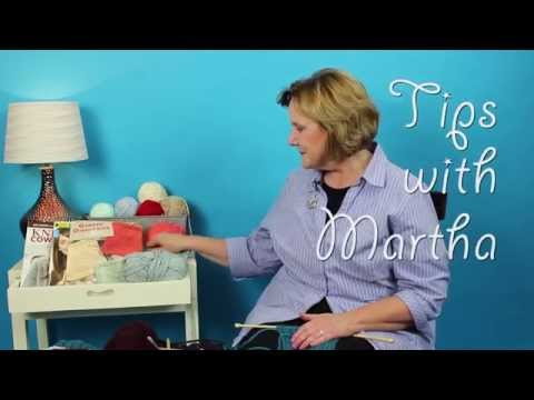 Knitting Tips with Martha