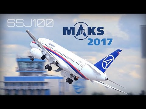 MAKS 2017 - SSJ100 Sukhoi Superjet amazing performance - HD50fps